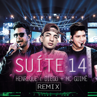 Henrique e Diego - Suite 14